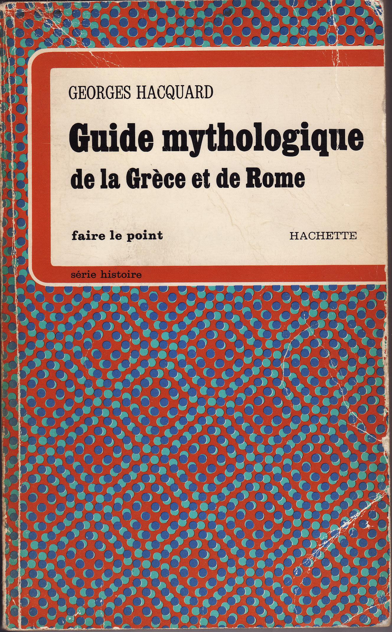 Guide mythologique de la Grèce et de Rome