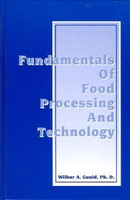 Fundamentals of Food Processing and Technology