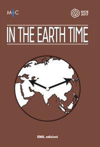 In the earth time italian guest pavillon. Mostra e catalogo. Ediz. bilingue