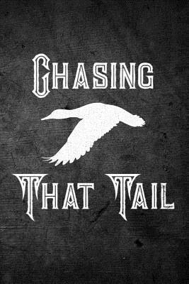 Chasing That Tail