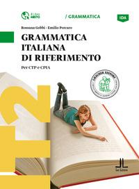 Grammatica italiana di riferimento. Per CTP e CPIA. Livello