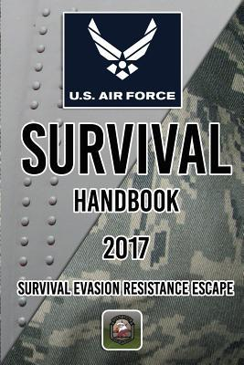 Us Air Force Survival Handbook 2017