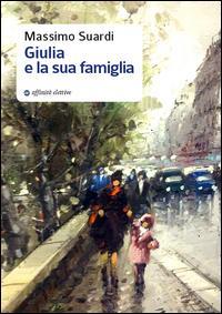 Giulia e la sua famiglia