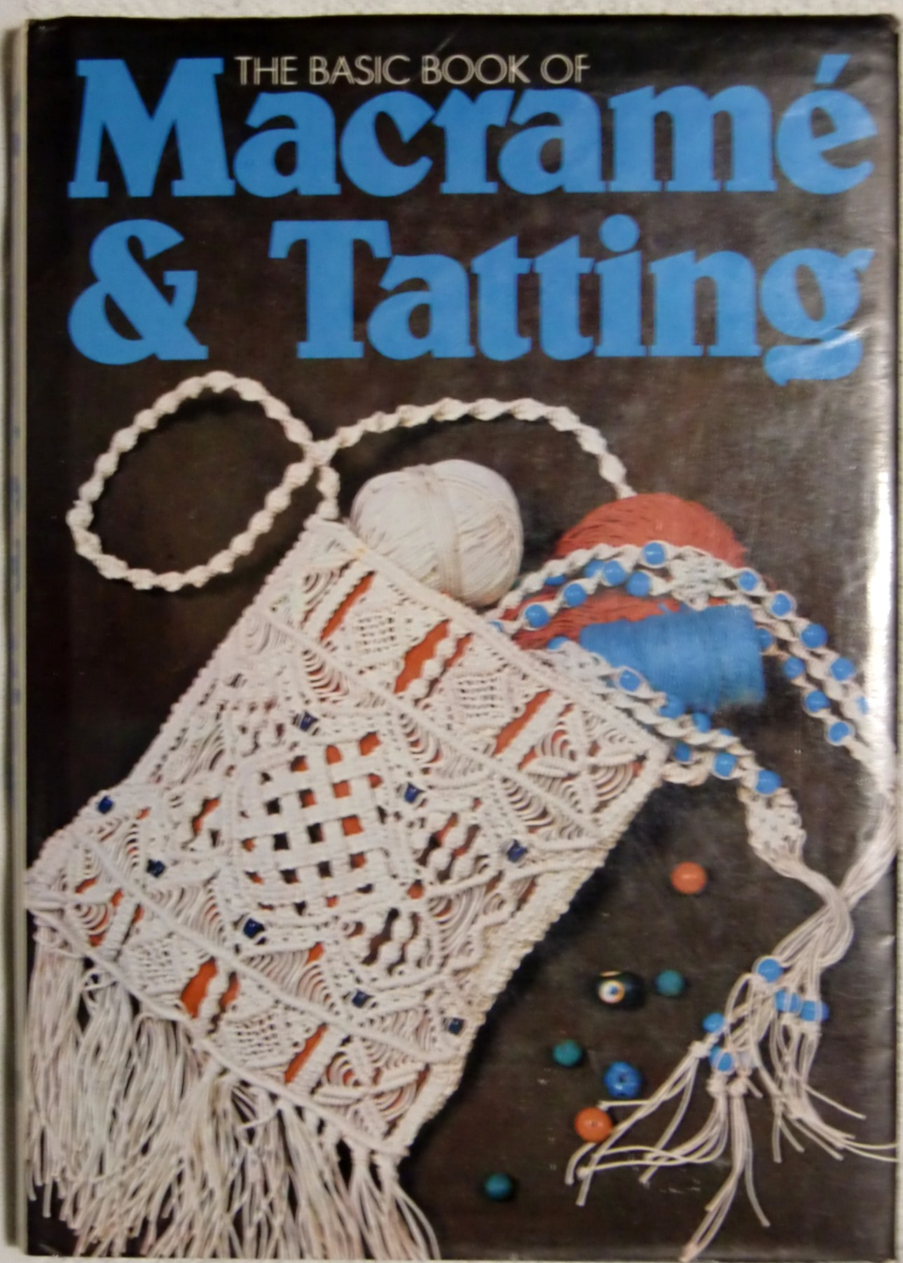 Basic Book of Macrame and Tatting