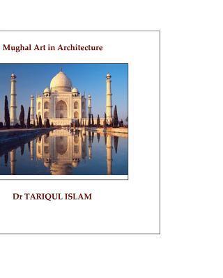 Mughal Art in Architecture