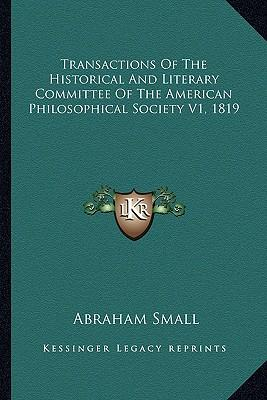 Transactions of the Historical and Literary Committee of the American Philosophical Society V1, 1819