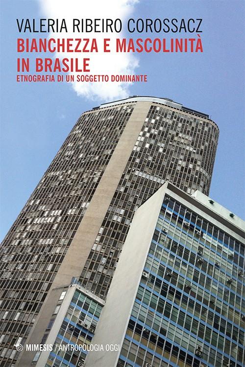 Bianchezza e mascolinità in Brasile