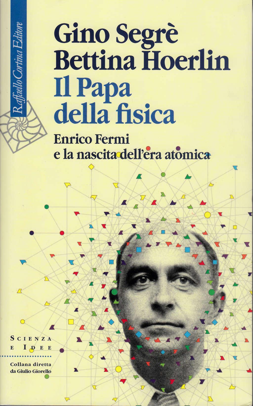 Il papa della fisica