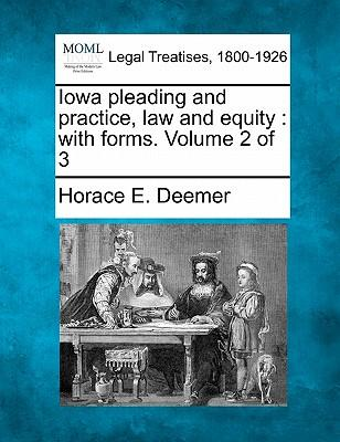 Iowa Pleading and Practice, Law and Equity