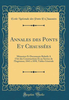 Annales des Ponts Et Chaussées