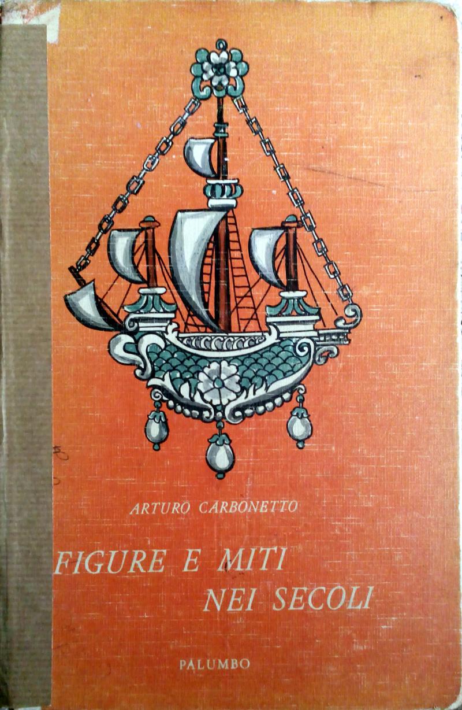 Figure e miti nei secoli