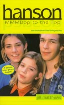 Hanson: Mmmbop to the Top