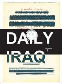 Daily Iraq. Ediz. francese e inglese