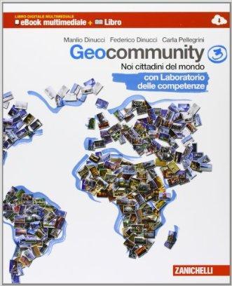 Geocommunity. Con Lab. competenze. Multimediale. Per la Scuola media. Con e-book. Con espansione online