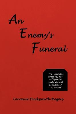 An Enemy's Funeral