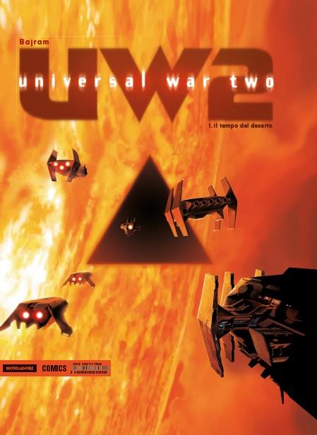 Universal War Two Vol. 1: Il tempo del deserto