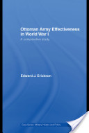 Ottoman Army Effectiveness in World War I