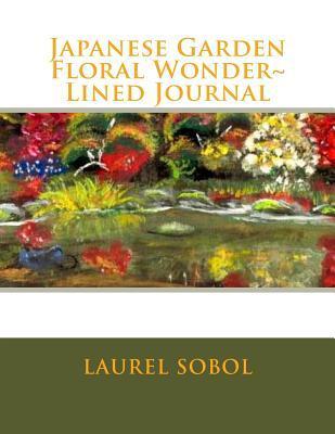 Japanese Garden Floral Wonder Lined Journal