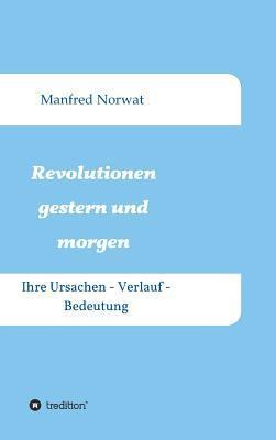 Revolutionen gestern und morgen