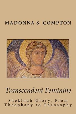 Transcendent Feminine