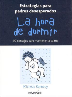 La Hora De Dormir / Time To Sleep