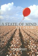 A State of Mind, My Story