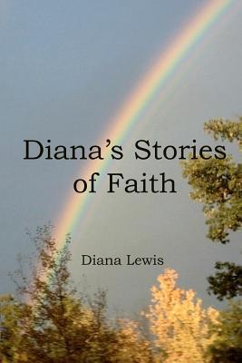 Diana's Stories of Faith