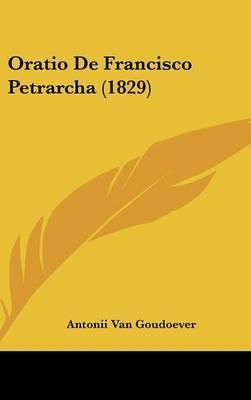 Oratio de Francisco Petrarcha (1829)