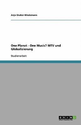 One Planet - One Music? MTV und Globalisierung