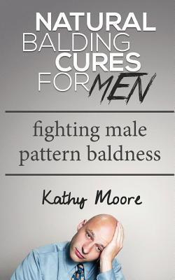 Natural Balding Cures for Men