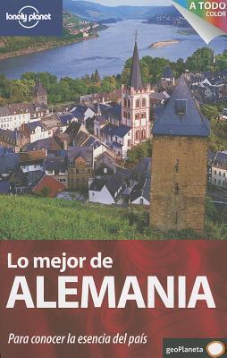 Lonely Planet Lo Mejor de Alemania / Best of Germany