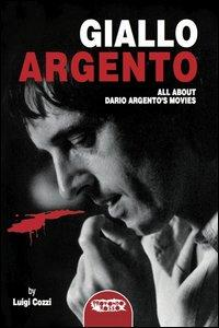 Giallo Argento. All about Dario Argento's movie