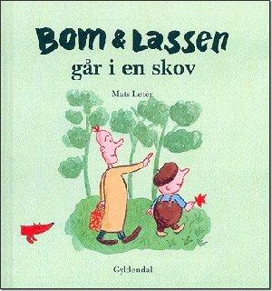 Bom & Lassen går i en skov