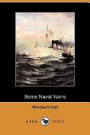 Some Naval Yarns (Dodo Press)