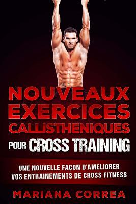 Nouveaux Exercices Callisteniques Pour Cross Training