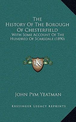 The History of the Borough of Chesterfield