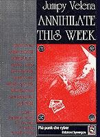 Annihilate this week