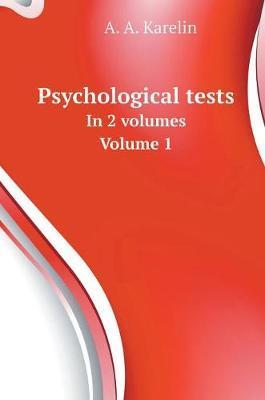 Psychological Tests. in 2 Volumes. Volume 1