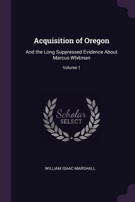 Acquisition of Oregon