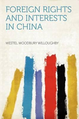 Foreign Rights and Interests in China