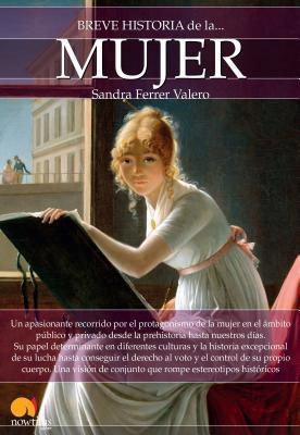 Breve historia de la mujer/ Brief History of Women
