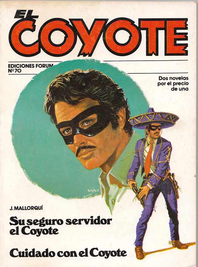 Su seguro servidor El Coyote / Cuidado con El Coyote