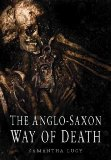 The Anglo-Saxon way of death