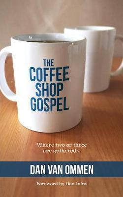 The Coffee Shop Gospel