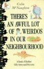 There's an Awful Lot of Weirdos in Our Neighbourhood
