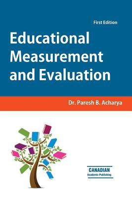 Educational Measurement and Evaluation