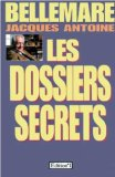 Les dossiers secrets