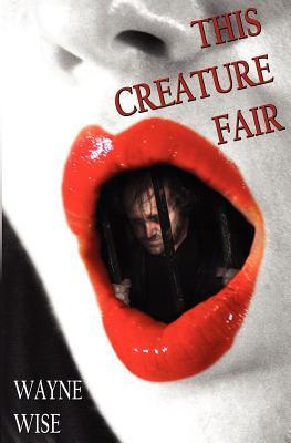 This Creature Fair