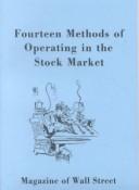 Fourteen Methods of Operating in the Stock Market