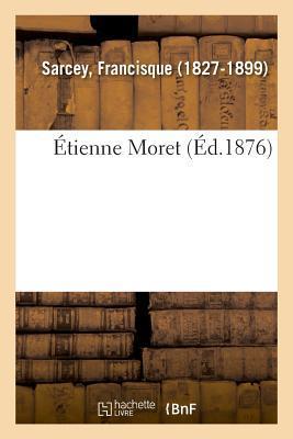 Etienne Moret